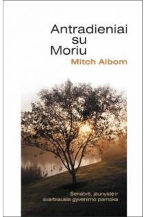 Antradieniai su Moriu | Mitch Albom