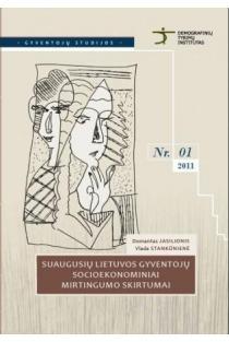 Suaugusių Lietuvos gyventojų socioekonominiai mirtingumo skirtumai (Gyventojų studijos Nr. 1) | Domantas Jasilionis, Vlada Stankūnienė