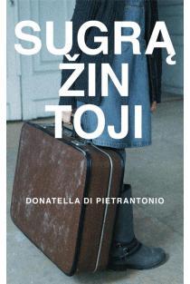 Sugrąžintoji | Donatella Di Pietrantonio