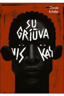Sugriūva viskas | Chinua Achebe
