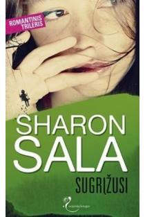 Sugrįžusi   Sharon Sala
