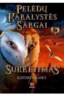 Pelėdų karalystės sargai. Sukrėtimas | Kathryn Lasky