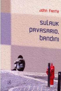 Sulauk pavasario, Bandini | John Fante