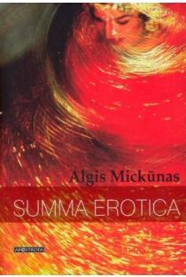 Summa erotica | Algis Mickūnas