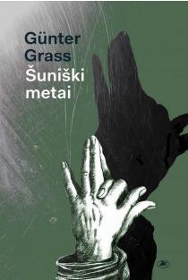 Šuniški metai | Gunter Grass