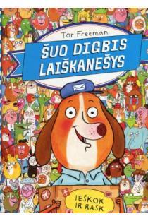 Šuo Digbis laiškanešys | Tor Freeman