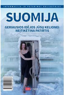 Suomija. Geriausios idėjos jūsų kelionei. Neįtikėtina patirtis |