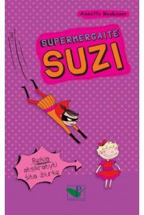 Supermergaitė Siuzi | Annette Neubauer