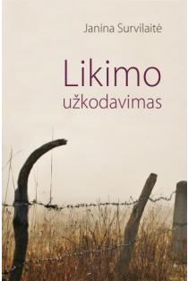 Likimo užkodavimas | Janina Survilaitė