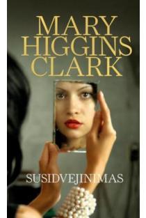 Susidvejinimas | Mary Higgins Clark