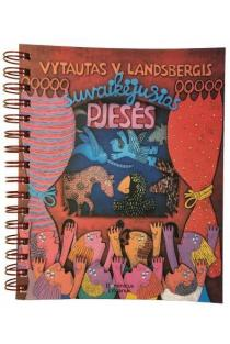 Suvaikėjusios pjesės | Vytautas V. Landsbergis