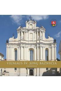 Vilniaus Šv. Jonų bažnyčia. Vadovas |