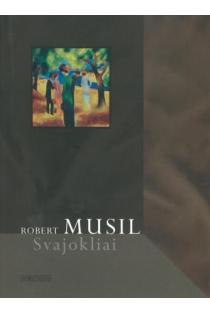 Svajokliai | Robert Musil
