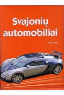 Svajonių automobiliai | John Lamm