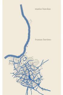 Švaraus buvimo | Marius Burokas