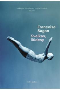 Sveikas, liūdesy | Francoise Sagan