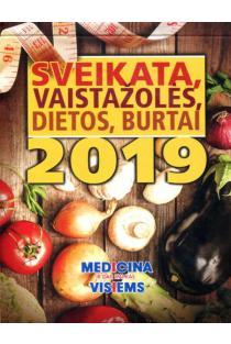 Sveikata, vaistažolės, dietos, burtai 2019 |