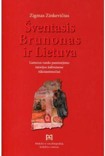 Šventasis Brunonas ir Lietuva | Zigmas Zinkevičius