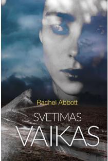 Svetimas vaikas | Rachel Abbott