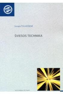 Šviesos technika | Sonata Tolvaišienė