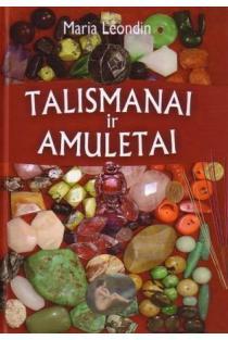 Talismanai ir amuletai | Maria Leondin