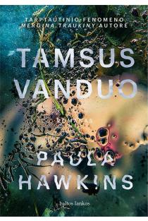 Tamsus vanduo | Paula Hawkins