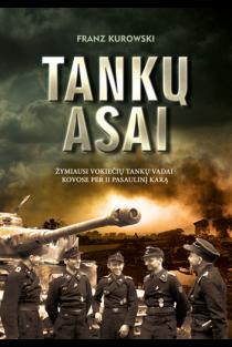 Tankų asai | Franz Kurowski