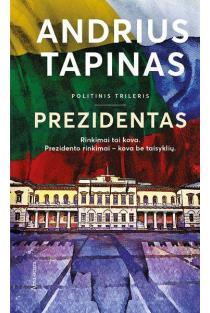 Prezidentas | Andrius Tapinas