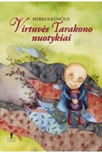 Virtuvės Tarakono nuotykiai | Herkus Kunčius