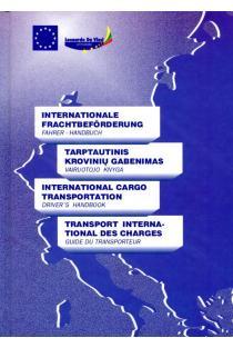 Tarptautinis krovinių gabenimas. Vairuotojo knyga | Irena Večkienė