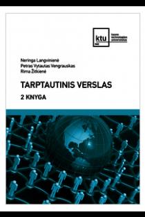 Tarptautinis verslas, 2 knyga | Neringa Langvinienė, Petras Vytautas Vengrauskas, Rima Žitkienė