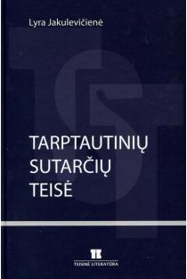 Tarptautinių sutarčių teisė | Lyra Jakulevičienė