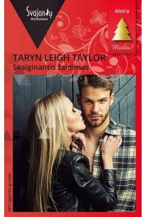Svaiginantis žaidimas (Aistra) | Taryn Leigh Taylor