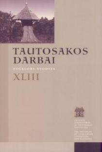 Tautosakos darbai T. 43 (XLIII) |