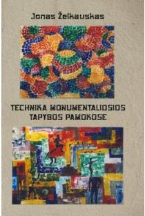 Technika monumentaliosios tapybos pamokose | Jonas Želkauskas