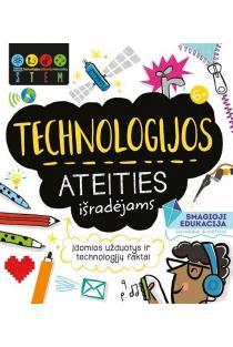 Technologijos ateities išradėjams. STEM | Catherine Bruzzone, Jenny Jacoby, Sam Hutchinson