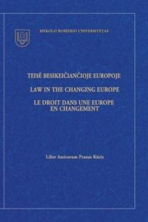 Teisė besikeičiančioje Europoje. Liber amicorum Pranas Kūris | Autorių kolektyvas