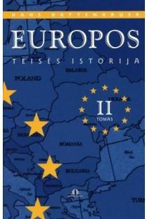 Europos teisės istorija, II tomas | Hans Hattenhauer