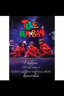 Didysis Tele Bim-Bam ir Lietuvos valstybinio simfoninio orkestro koncertas (DVD) |