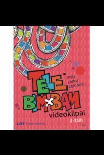 Visu laiku geriausi Tele Bim-Bam videoklipai 2 (DVD) |