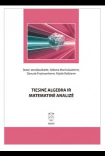 Tiesinė algebra ir matematinė analizė | Stasė Janušauskaitė, Aldona Marčiukaitienė, Danutė Prašmantienė, Nijolė Ratkienė