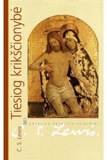 Tiesiog krikščionybė | C. S. Lewis