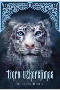 Tigro užkerėjimas (Pirmoji knyga) | Colleen Houck