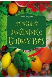 Tingaus daržininko gudrybės | Linda Tilgner