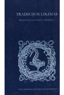 Tradicijos likimas | Sud. Vladimiras Laučius