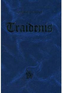 Traidenis | Artūras Dubonis