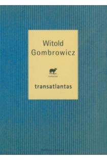 Transatlantas | Witold Gombrowicz