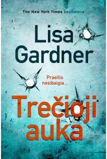 Trečioji auka | Lisa Gardner