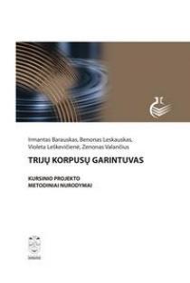 Trijų korpusų garintuvas. Kursinio projekto metodiniai nurodymai | Irmantas Barauskas, Benonas Leskauskas ir kt.