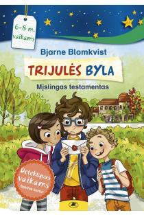 Trijulės byla 2. Mįslingas testamentas | Bjarne Blomkvist